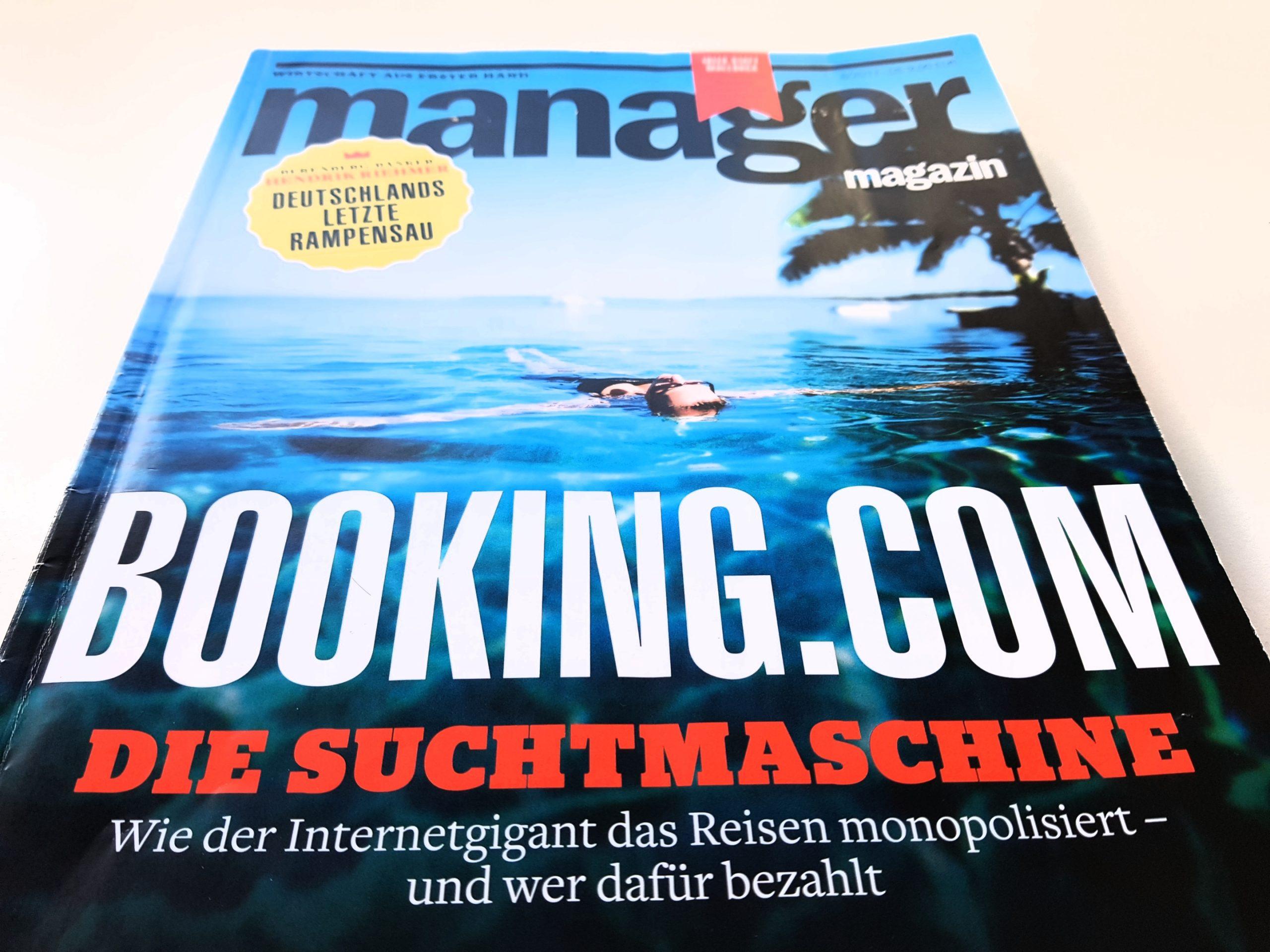 Manager Magazin 8/2017: Booking.com, wie der Internetgigant das Reisen monopolisiert – und wer dafür bezahlt
