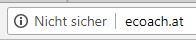 """Anzeige in Chrome, vorher: eCoach.at sei """"nicht sicher"""""""